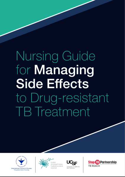 Cover of Nursing Guide for Managing Side Effects to Drug-resistant TB Treatment